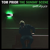 The Sunday Scene (Unplugged) by Tom Prior