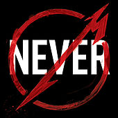 Metallica Through The Never (Music From The Motion Picture) di Metallica