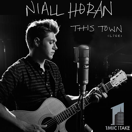 This Town (Live, 1 Mic 1 Take) by Niall Horan