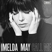 Play & Download Call Me by Imelda May | Napster