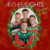 Play & Download Christmas Is Here - EP by Anthem Lights | Napster