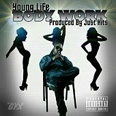 Play & Download Body Work by Young Life | Napster
