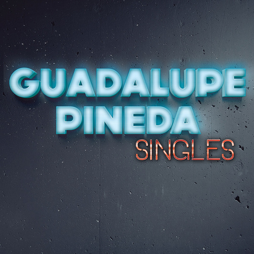 Play & Download Singles by Guadalupe Pineda   Napster