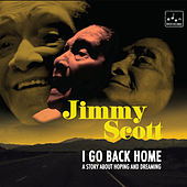 I Go Back Home by Jimmy Scott