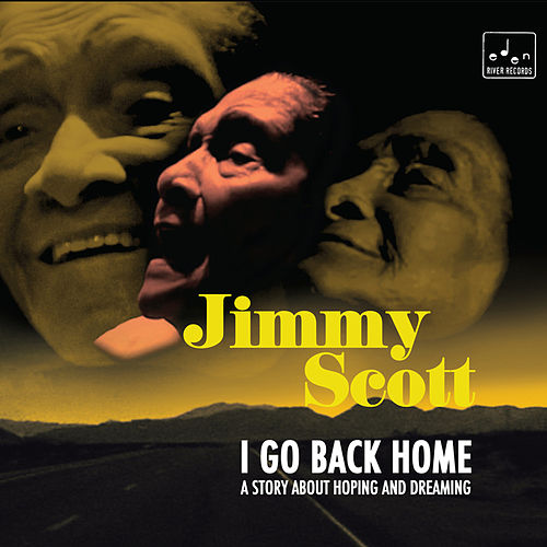 Play & Download I Go Back Home by Jimmy Scott | Napster