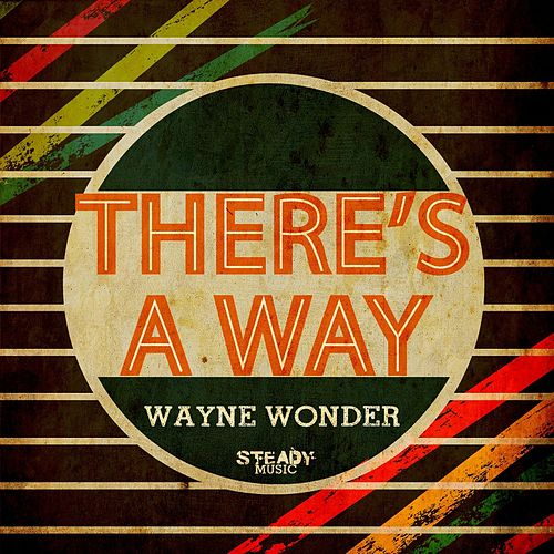 There's a Way by Wayne Wonder