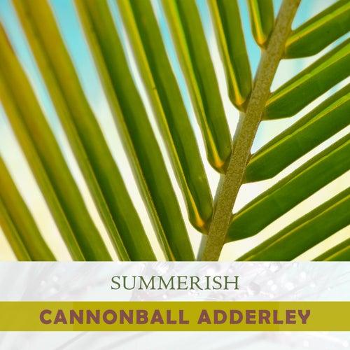 Summerish von Cannonball Adderley