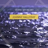 Share My Heart von Johnny Hallyday