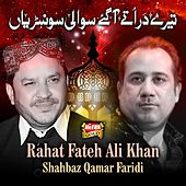 Terey Dar Tey Agaey Sawali Sohniyan by Rahat Fateh Ali Khan