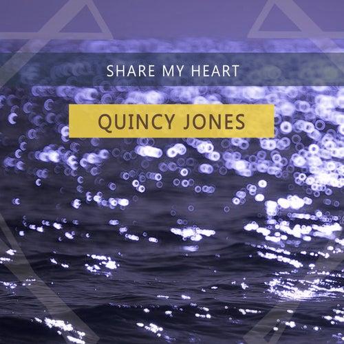 Share My Heart von Quincy Jones