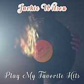 Play My Favorite Hits de Jackie Wilson