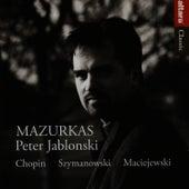 Play & Download Mazurkas by Peter Jablonski | Napster