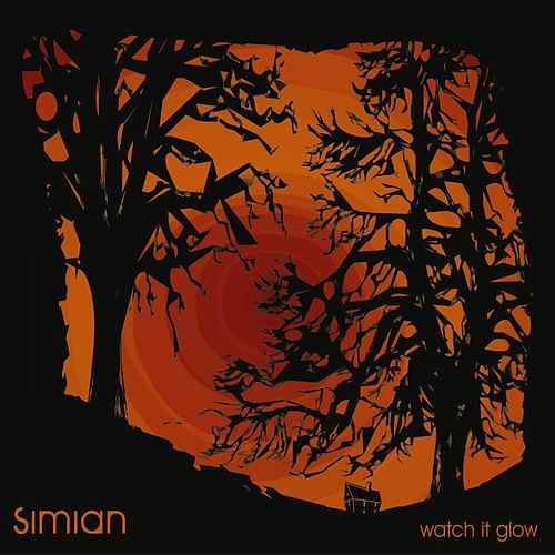 Watch It Glow by Simian