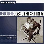 Play & Download British Comedy Classics by Various Artists | Napster