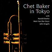 Chet Baker In Tokyo by Chet Baker