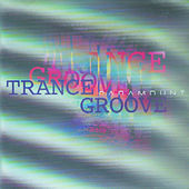 Trance Groove by Trance Groove
