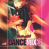 Play & Download Dance Mix 3 by Various Artists | Napster