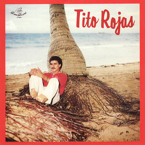 Play & Download Tito Rojas by Tito Rojas | Napster