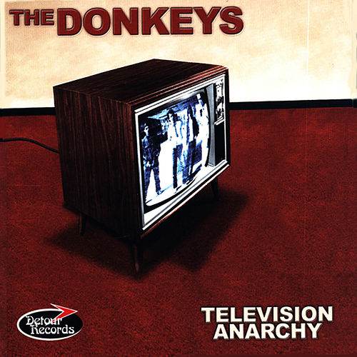 Play & Download Television Anarchy by The Donkeys | Napster