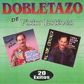 Play & Download Dobletazo de Victor Estevez by Victor Estevez | Napster