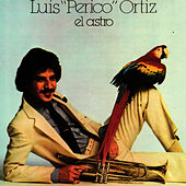 Play & Download El Astro by Luis Perico Ortiz | Napster