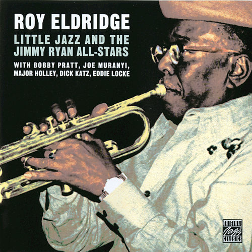 Little Jazz & The Jimmy Ryan All-Stars by Roy Eldridge