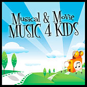 Play & Download Musical & Movie Music 4 Kids by Various Artists | Napster