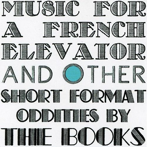 Music for a French Elevator EP by The Books