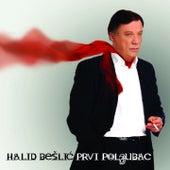 Play & Download Prvi Poljubac by Halid Beslic | Napster