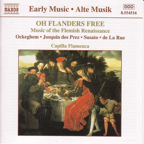 Play & Download Oh Flanders Free: Flemish Renaissance Music by Various Artists | Napster