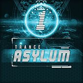 Play & Download Trance Asylum 1 by Various Artists | Napster