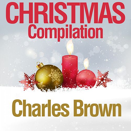 Christmas Compilation von Charles Brown