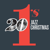 Play & Download 20 #1's : Jazz Christmas by Various Artists | Napster