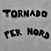 Tornado by Per Nord