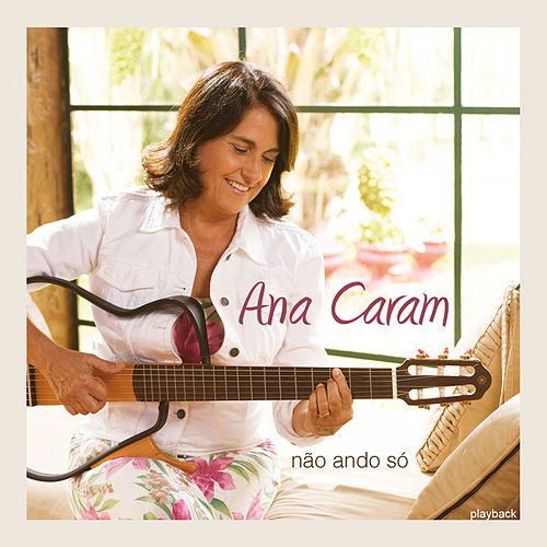 Play & Download Não Ando Só (Playback) by Ana Caram | Napster