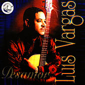 Play & Download Desamor by Luis Vargas | Napster