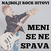Play & Download Meni se ne spava - YU Rok Hitovi by Various Artists | Napster