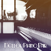 Play & Download Mellow Piano Bar – Smooth Jazz Instrumental, Mellow Jazz Music for Jazz Club & Bar, Restaurant & Cafe, Guitar in the Background by Restaurant Music | Napster