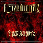 Play & Download Blood Selloutz by Gravediggaz | Napster
