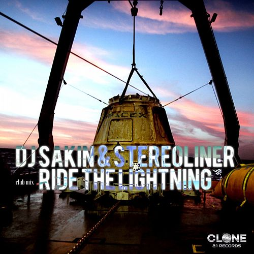 Play & Download Ride the Lightning (Club Mix) by DJ Sakin | Napster