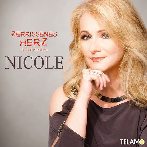 Play & Download Zerrissenes Herz (Single Version) by Nicole | Napster