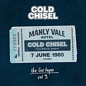 Play & Download The Live Tapes Vol. 3: Live at the Manly Vale Hotel by Cold Chisel | Napster