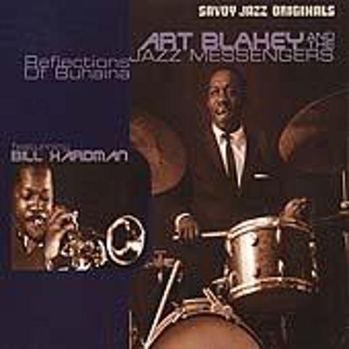 Play & Download Reflections Of Buhaina by Art Blakey | Napster