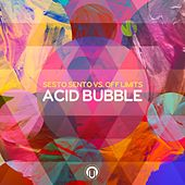 Play & Download Acid Bubble by Sesto Sento | Napster