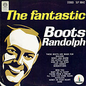 The Fantastic Boots Randolph by Boots Randolph