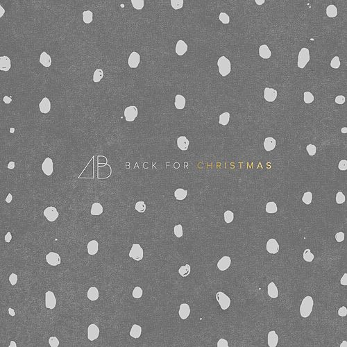 Play & Download Back for Christmas by Andrew Belle | Napster