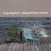 Songs Without Words by Craig Urquhart