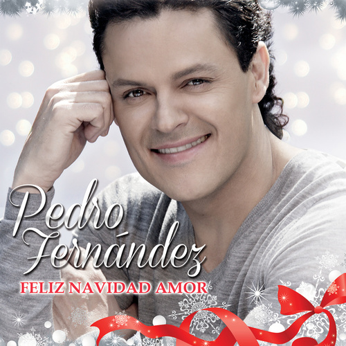 Play & Download Feliz Navidad Amor by Pedro Fernandez | Napster