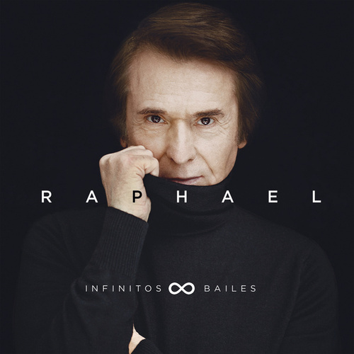 Play & Download Infinitos Bailes by Raphael | Napster