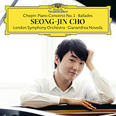 Play & Download Chopin: Piano Concerto No. 1; Ballades by Seong-Jin Cho | Napster